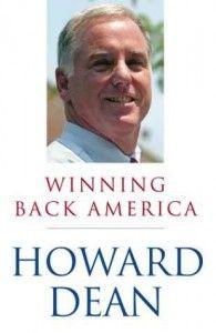 Winning Back America Howard Dean
