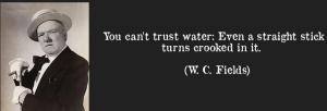 W.C. Fields on Water