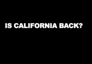 Is California Back