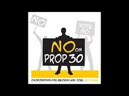 No on Prop. 30