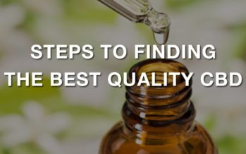 Steps for Identifying Good Quality CBD Products